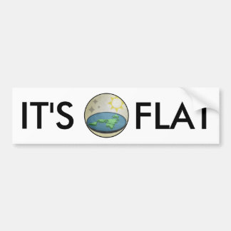 FLAT EARTH IT'S FLAT BUMPER STICKER