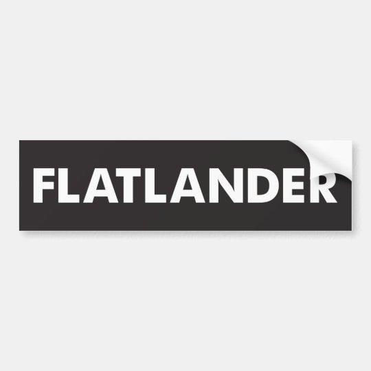 Flatlander Bumper Sticker
