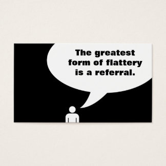 flattery is a referral