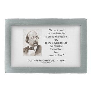 Flaubert Children Ambitious Read To Live Rectangular Belt Buckle