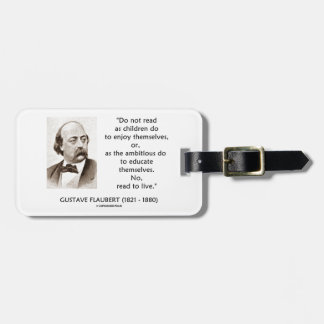 Flaubert Children Ambitious Read To Live Bag Tags