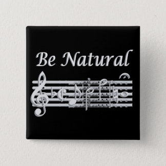 Flautists Know How to Be Natural 15 Cm Square Badge