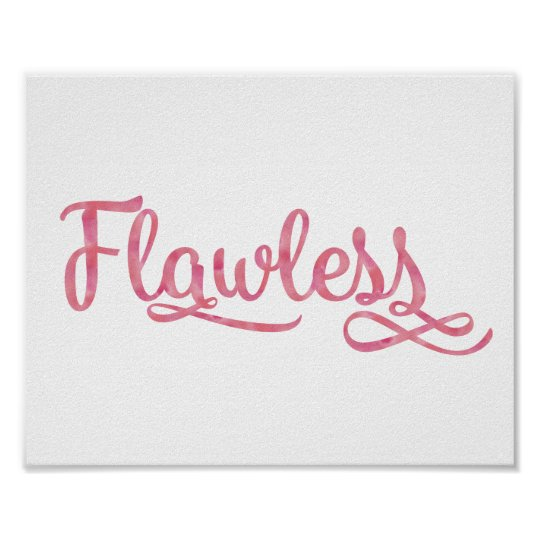 Flawless Girly Typography Quote Pink Watercolor Poster