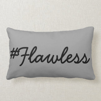 Flawless Pillow