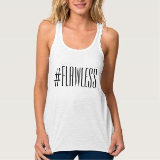 #flawless tank-top tank top