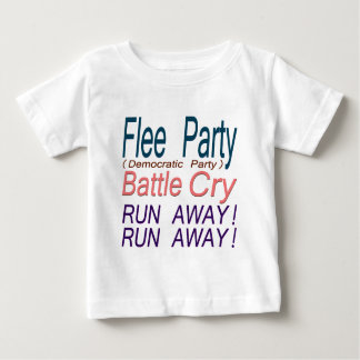 Flee Party (Democratic Party) Battle Cry_RUN AWAY! Baby T-Shirt