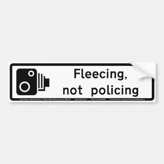 Fleecing, not policing bumper sticker