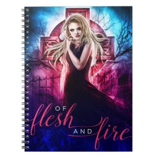 Flesh and Fire notebook