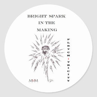 Fletch-tricity - Bright spark in the making Classic Round Sticker