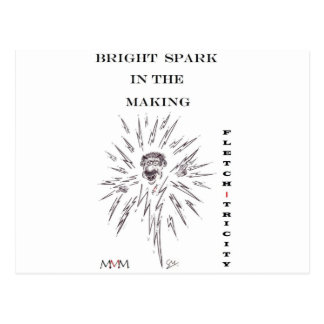 Fletch-tricity - Bright spark in the making Postcard