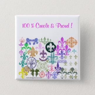 fleurdelis, 100 % Creole & Proud ! 15 Cm Square Badge