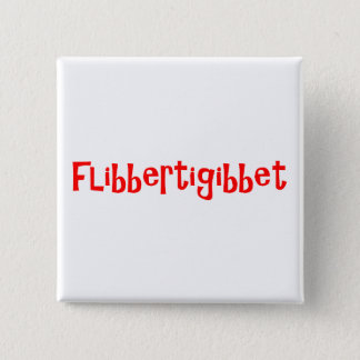 Flibbertigibbet 15 Cm Square Badge