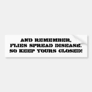flies spread disease bumper sticker