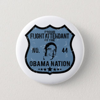 Flight Attendant Obama Nation 6 Cm Round Badge
