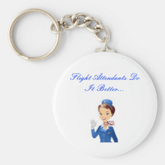 Flight Attendants Do It Better...Keychain Key Ring