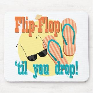 Flip Flop til You Drop Mousepad