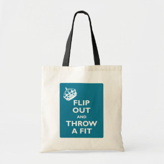 Flip Out & Throw a Fit Tote Bag