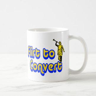 Flirt to Convert Mugs