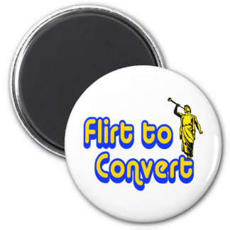 Flirt to Convert Refrigerator Magnet