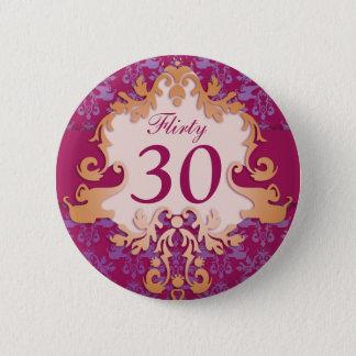 """""""Flirty 30"""" age damask elephant button/badge 6 Cm Round Badge"""