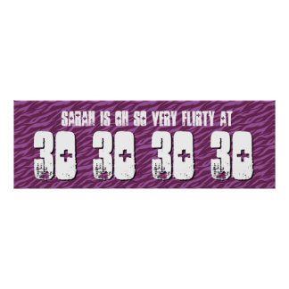 Flirty 30th Birthday Party Banner Grunge Z60F Poster