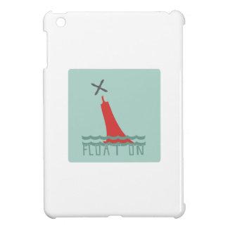 Float On iPad Mini Case