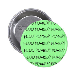 Floo Powder Power! 6 Cm Round Badge