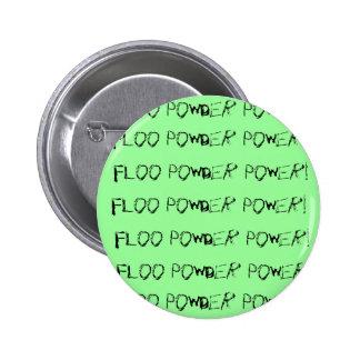 Floo Powder Power! Pin