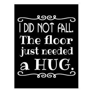 Floor Hug Funny Postcard