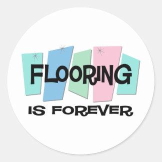 Flooring Is Forever Round Sticker