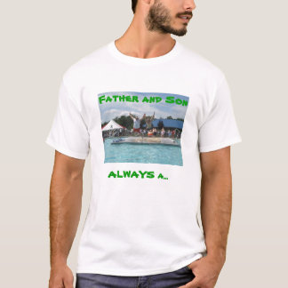 flops, Father and Son, ALWAYS a... T-Shirt