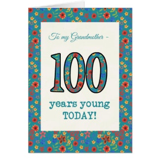 Floral Birthday Card 100 Years Young Grandmother