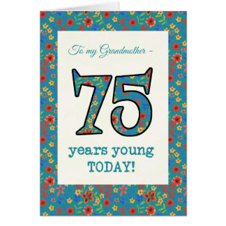 Floral Birthday Card 75 Years Young Grandmother