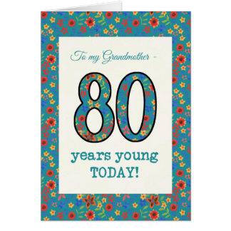 Floral Birthday Card, 80 Years Young Grandmother Card