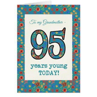 Floral Birthday Card 95 Years Young Grandmother