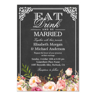 Floral Chalkboard Wedding EAT Drink and Be Married Card