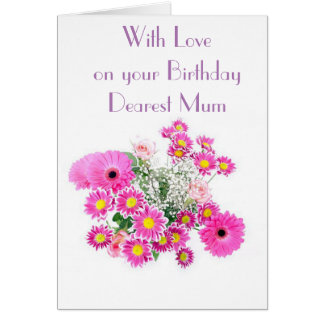 FLORAL DISPLAY MUM GREETING CARD