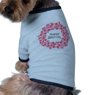 Floral Happy Mothers Day Pet Clothes