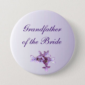 Floral Lilac Flowers Wedding Grandfather of Bride 7.5 Cm Round Badge