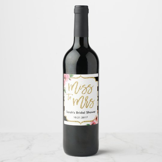 Floral Miss to Mrs Bridal Shower Wine Label