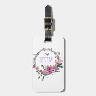 Floral Mum Bag Tag