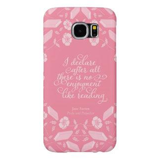 Floral Pride & Prejudice Jane Austen Bookish Quote Samsung Galaxy S6 Cases