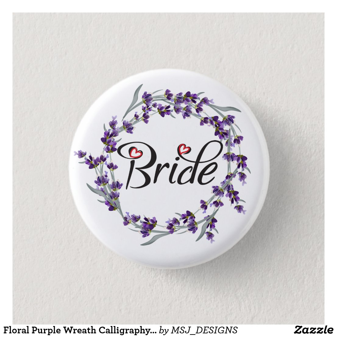 Floral Purple Wreath Calligraphy Bride Beautiful 3 Cm Round Badge