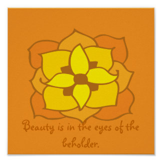 floral Quotation beauty and bej holder Poster