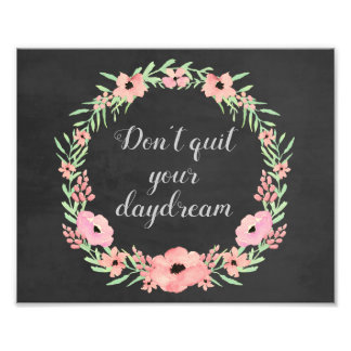 Floral Quote Print, Inspirational Quote Photo Art