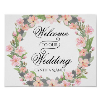 Floral Wreath Welcome to Our Wedding Poster Sign