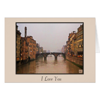 Florence Bridge With Love Quote Greeting Card