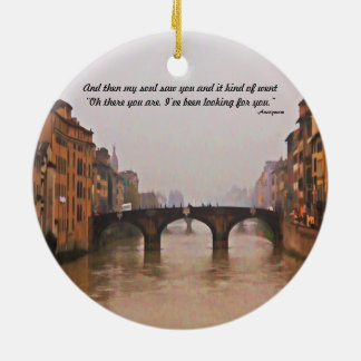 Florence Bridge With Love Quote Christmas Ornaments