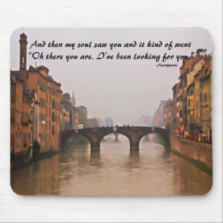 Florence Bridge With Love Quote Mousepad