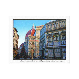 Florence Duomo Cathedral with Love Quote Gallery Wrap Canvas